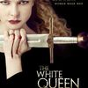 mgkdragn's photos in The White Queen STARZ HD August 10th 2013 Premier